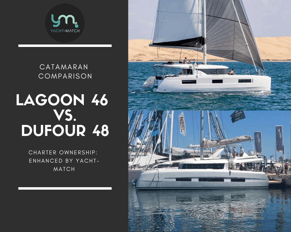 Catamaran Comparison: Dufour 48 Catamaran vs. Lagoon 46