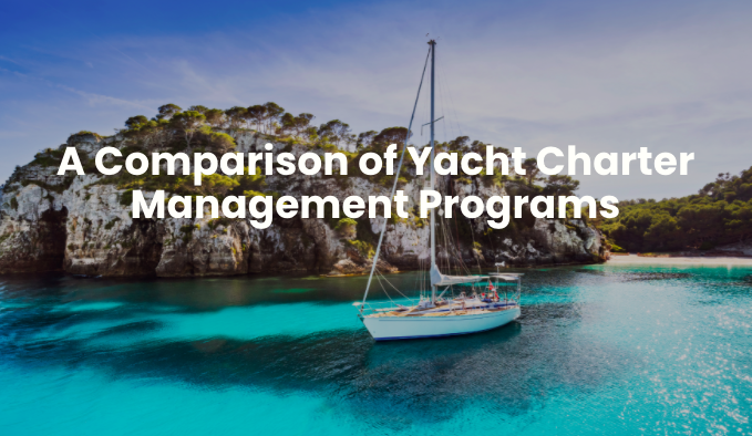 A Comparison of Yacht Charter Management Programs