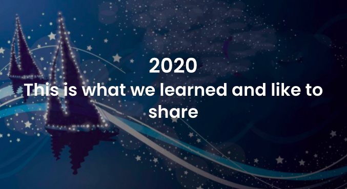 Thank you for 2020 – This is what we have learned and like to share